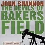 The Devils of Bakersfield: A Jack Liffey Mystery | John Shannon