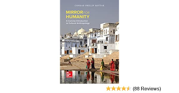 Mirror for humanity a concise introduction to cultural mirror for humanity a concise introduction to cultural anthropology bb anthropology kindle edition by conrad kottak politics social sciences kindle fandeluxe Images