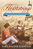 Heartstrings (Singing to the Heart Book 1)