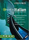 img - for Oxford Take Off In Italian: The Complete Language-learning Kit Book-and-CD Package (Take Off In Series) by Tania Batelli-Kneale (2004-06-24) book / textbook / text book