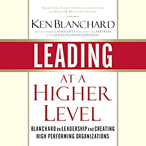 Leading at a Higher Level Audiobook
