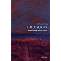 Philosophy: A Very Short Introduction (Very Short Introductions Book 55)