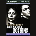 BBC Radio Shakespeare: Much Ado About Nothing (Dramatized) | William Shakespeare