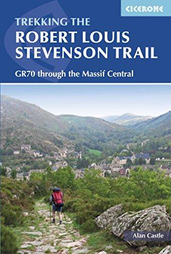 The Robert Louis Stevenson Trail (Cicerone Guides)
