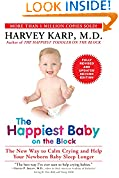 The Happiest Baby on the Block; Fully Revised and Updated Second Edition