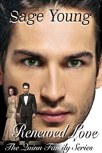 RENEWED LOVE: The Quinn Family Series - Book Three