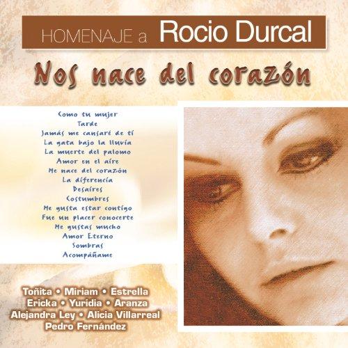 """Homenaje a Rocio Durcal """"Nos N..."""