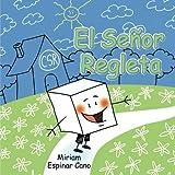 El señor Regleta abre a los más pequeños una ventana al mundo de las matemáticas, a través de un cubo basado en las regletas de Cuisenaire. Los niños, de la mano de su profesora o familia, se iniciarán en las sumas adaptadas a su edad de una ...