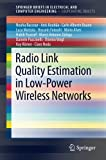 img - for Radio Link Quality Estimation in Low-Power Wireless Networks (SpringerBriefs in Electrical and Computer Engineering) book / textbook / text book