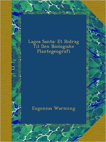 Lagoa Santa: Et Bidrag Til Den Biologiske Plantegeografi