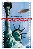 Best American Sciences - American Science Fiction Film and Television Review