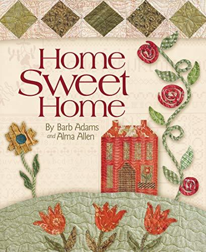 - Home Sweet Home