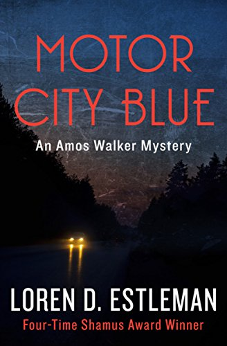 - Motor City Blue (Amos Walker Novels Book 1)