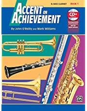 Accent on Achievement, Bk 1: B-flat Bass Clarinet, Book and CD (Volume 1)