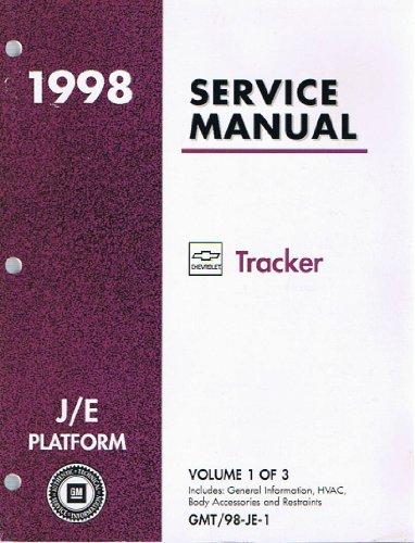 1998 Service Manual: Chevrolet Tracker, J/E Platform - Volumes 1, 2, and 3 (GMT/98-JE-1/2/3)