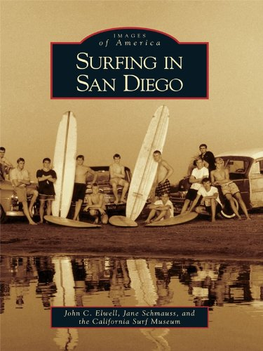 - Surfing in San Diego (Images of America (Arcadia Publishing))