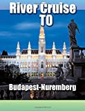River Cruise To Budapest-Nuremberg