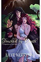 Touched by Death (Tapestries of Fate) (Volume 1) Paperback