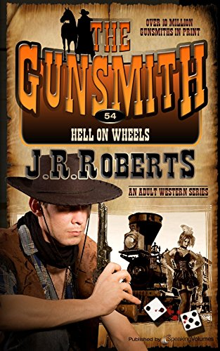 Hell on Wheels (The Gunsmith Book 54) -