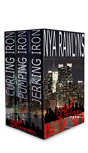 Bad Boyfriends Box Set Kindle Edition By Nya Rawlyns Literature