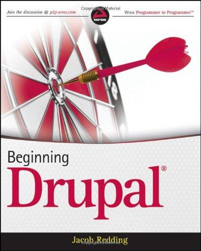 Beginning Drupal by Jacob Redding, Wrox