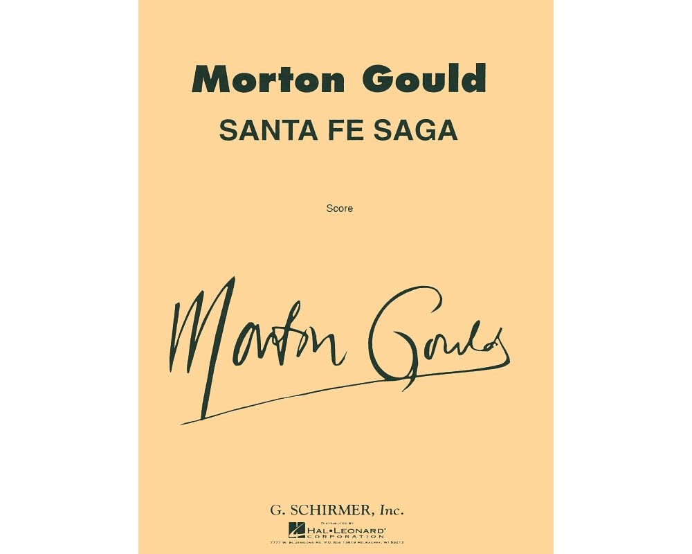 G. Schirmer Santa Fe Saga For Concert Band Full Score Concert Band Composed by M Gould pdf epub