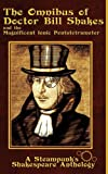 The Omnibus of Doctor Bill Shakes and the Magnificent Ionic Pentatetrameter, , 0985385707