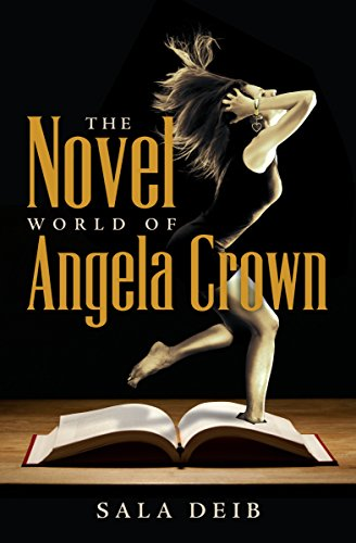 When inconsolable grief takes over Angela's life, the solace she seeks in novels leads instead to a blurring of fantasy and reality…  The Novel World of Angela Crown by Sala Deib
