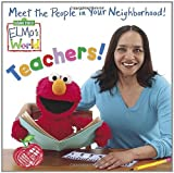 Elmo's World: Teachers!, Naomi Kleinberg, 0375837884