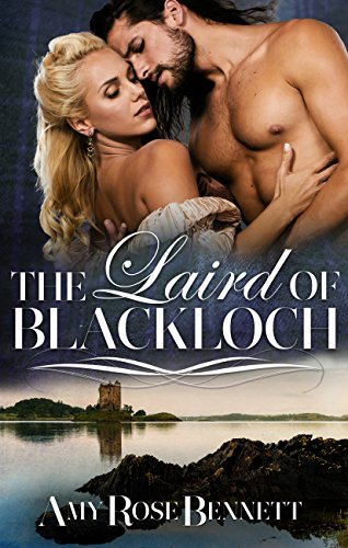 The Laird of Blackloch by Amy Rose Bennett