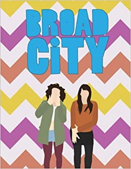 Amazon BROAD CITY Coloring Book With Best Scenes From The Sitcom 9781983562914 Mike Hannagan Books