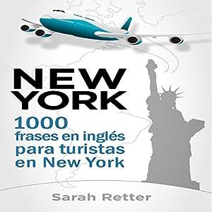 New York: 1000 Frases en Ingles para Turistas en New York Audiobook