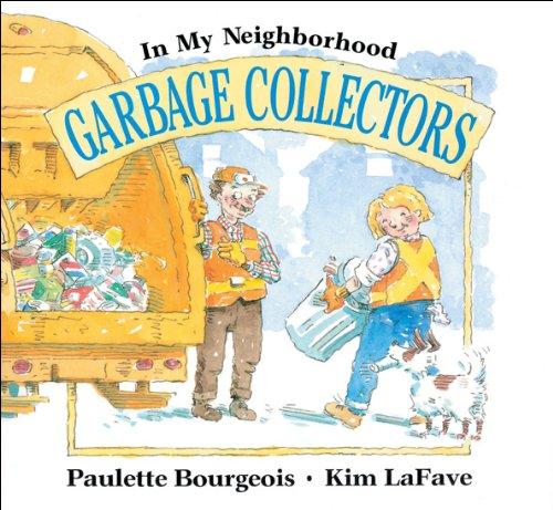 Download Garbage Collectors (In My Neighborhood) pdf epub