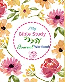 My Bible Study Journal / Workbook: A Creative