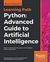 Python: Advanced Guide to Artificial Intelligence Front Cover