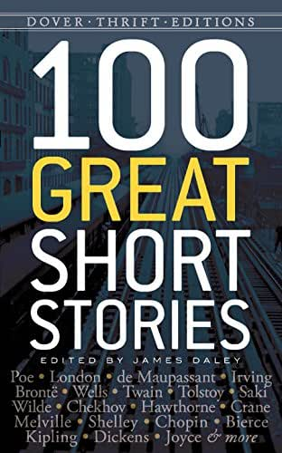 100 Great Short Stories (Dover Thrift Editions)