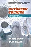 #8: Outbreak Culture: The Ebola Crisis and the Next Epidemic
