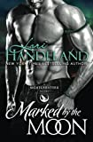 Marked by the Moon (The Nightcreature Novels) (Volume 9)