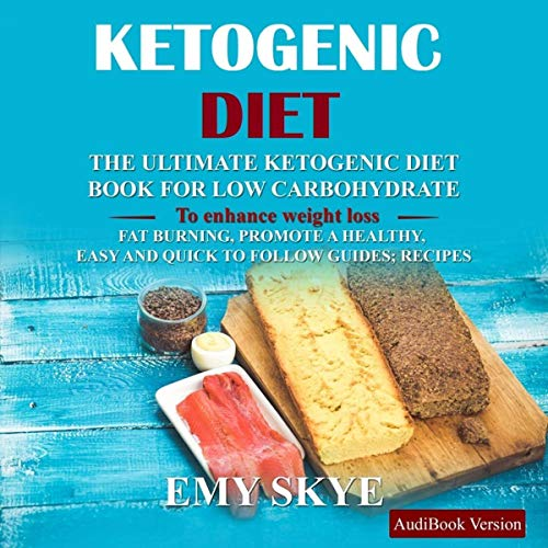 Ketogenic Diet: The Ultimate Ketogenic Diet Book by Emy Skye