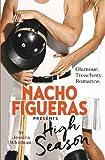 Nacho Figueras presents: High Season (The Polo Season Series: 1)
