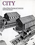 [(City: A Story of Roman Planning and Construction )] [Author: David Macaulay] [Feb-2001]