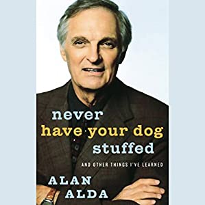 Never Have Your Dog Stuffed Audiobook