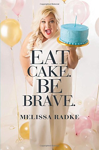 Eat Cake. Be Brave. cover