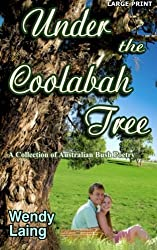Under the Coolabah Tree by Laing, Wendy (2012) Paperback