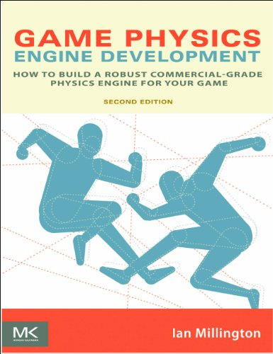 Download Game Physics Engine Development: How to Build a Robust Commercial-Grade Physics Engine for your Game Pdf