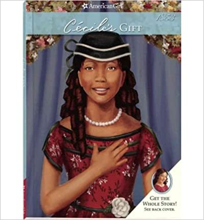 [ CECILE'S GIFT (AMERICAN GIRLS COLLECTION: CECILE 1853) ] By Patrick, Denise Lewis ( Author) 2011 [ ]