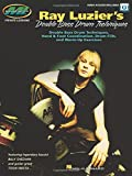 Ray Luzier's Double Bass Drum Techniques: Double Bass Drum Techniques, Hand & Foot Coordination, Drum Fills, and Warm-Up Exercises (Private Lessons)
