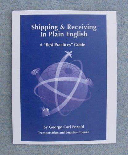 "Download Shipping & Receiving in Plain English - A ""Best Practices"" Guide pdf"