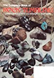 The Complete Book of Rock Tumbling, Christopher S. Hyde and Richard A. Matthews, 0801962366
