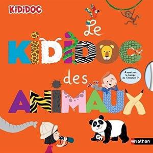 """Afficher """"Le kididoc des animaux"""""""